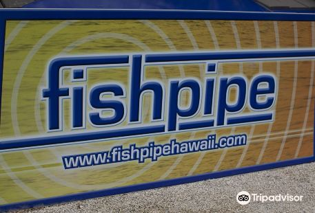 Fishpipe Hawaii